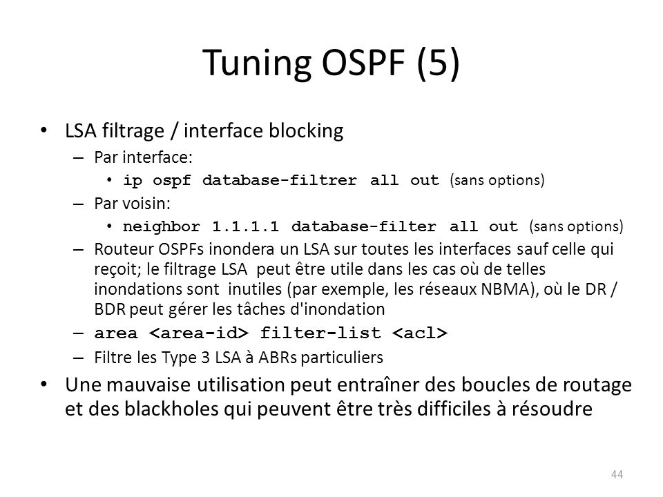 Tuning OSPF (5) LSA filtrage / interface blocking