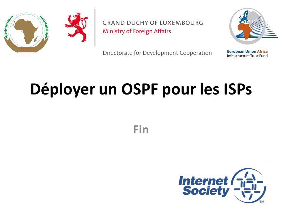 Déployer un OSPF pour les ISPs