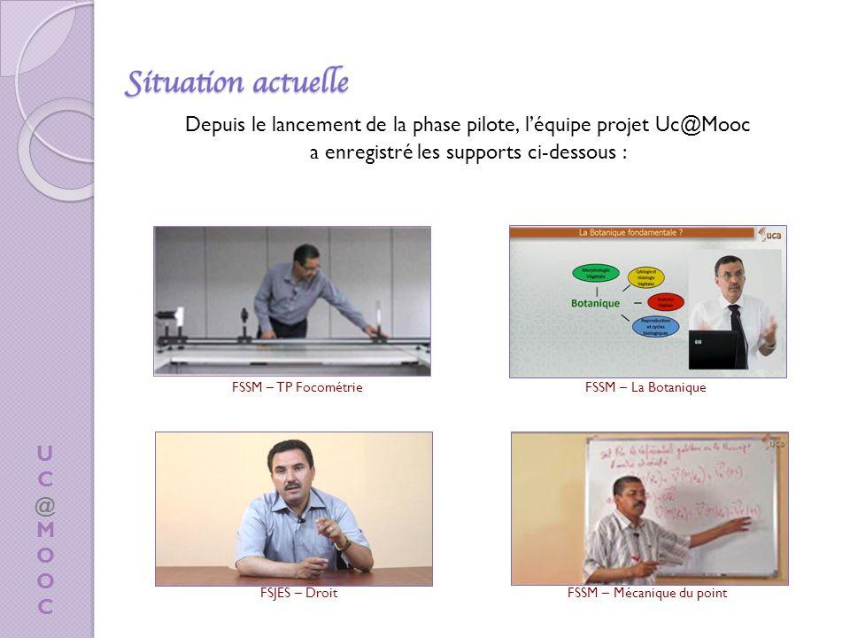 Depuis le lancement de la phase pilote, l'équipe projet Uc@Mooc