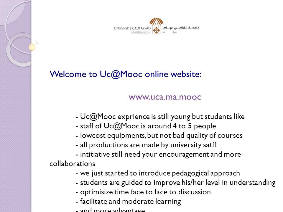 Welcome to Uc@Mooc online website: www.uca.ma.mooc