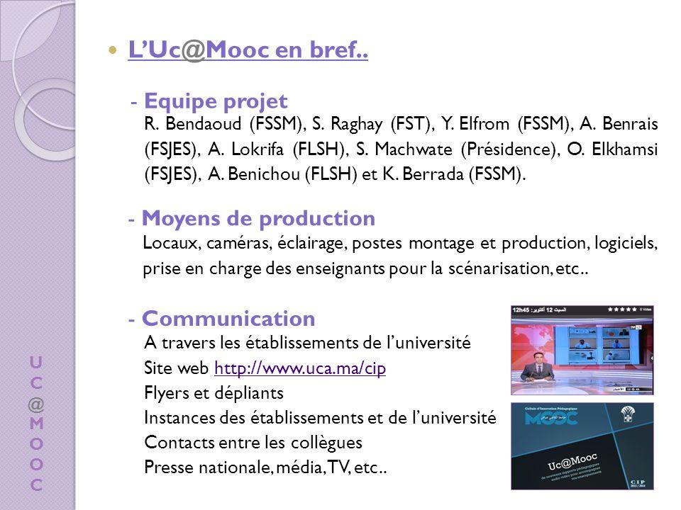 L'Uc@Mooc en bref.. - Equipe projet - Moyens de production