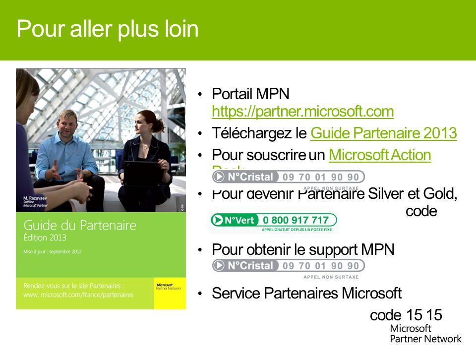 Pour aller plus loin Portail MPN https://partner.microsoft.com