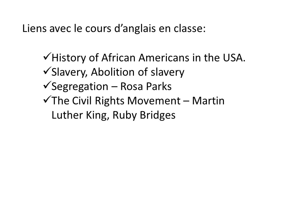 Liens avec le cours d'anglais en classe: