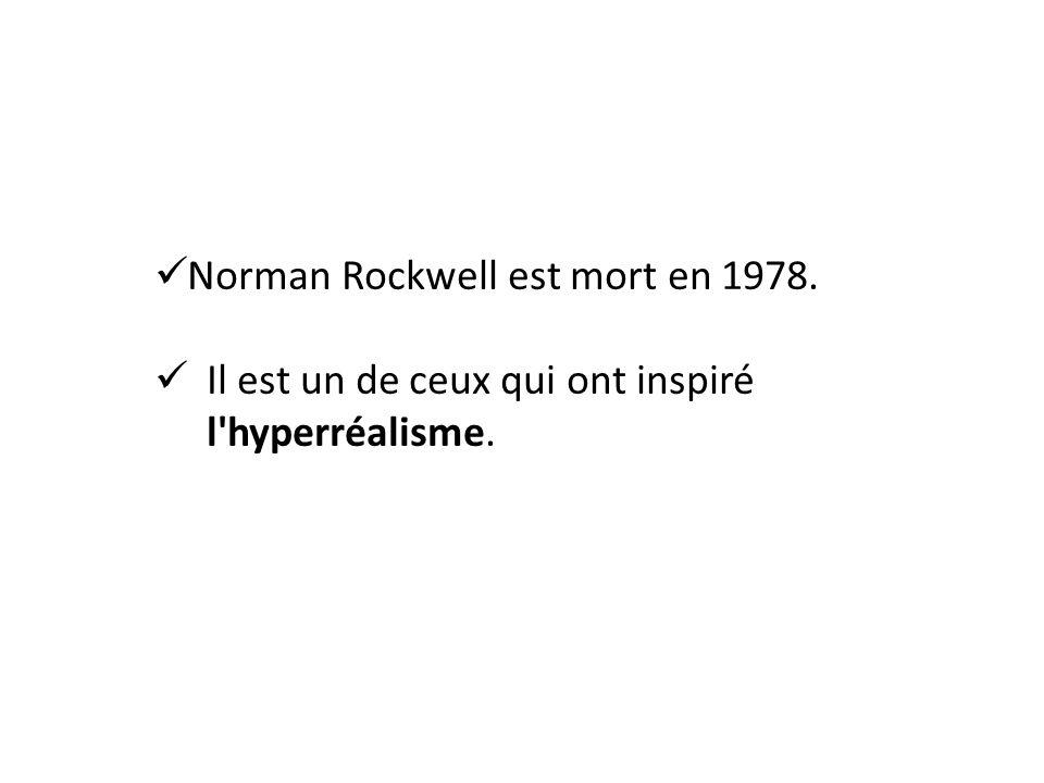 Norman Rockwell est mort en 1978.