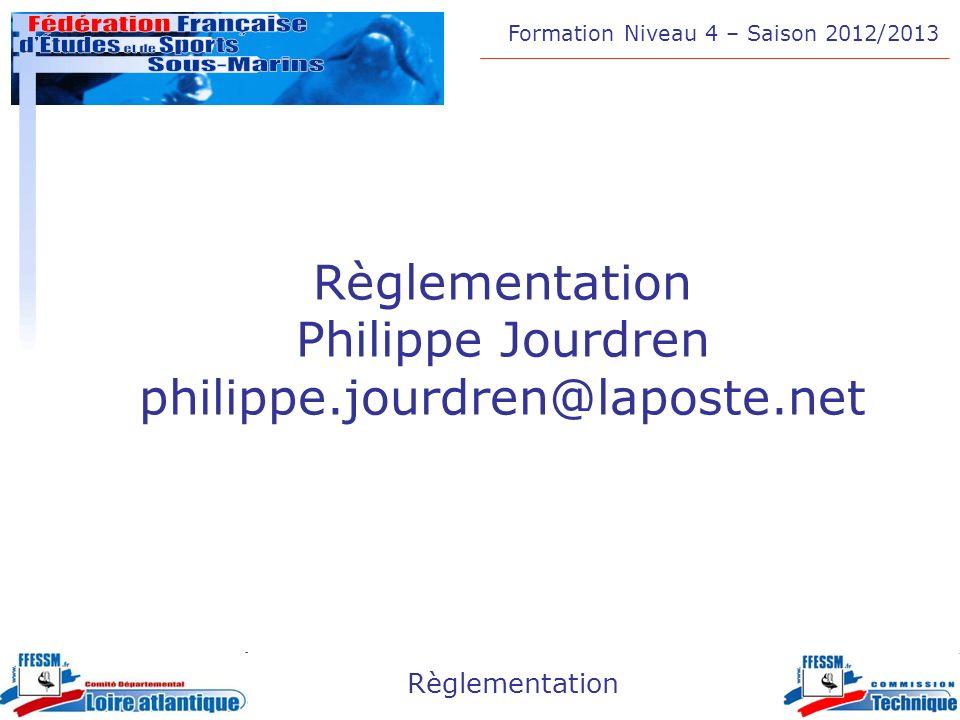 Règlementation Philippe Jourdren philippe.jourdren@laposte.net