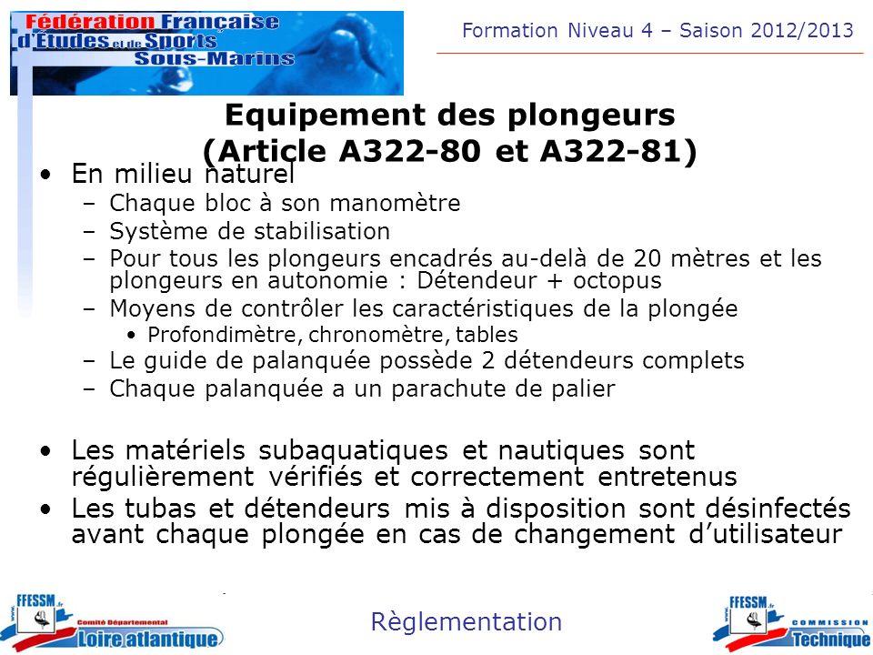 Equipement des plongeurs (Article A322-80 et A322-81)