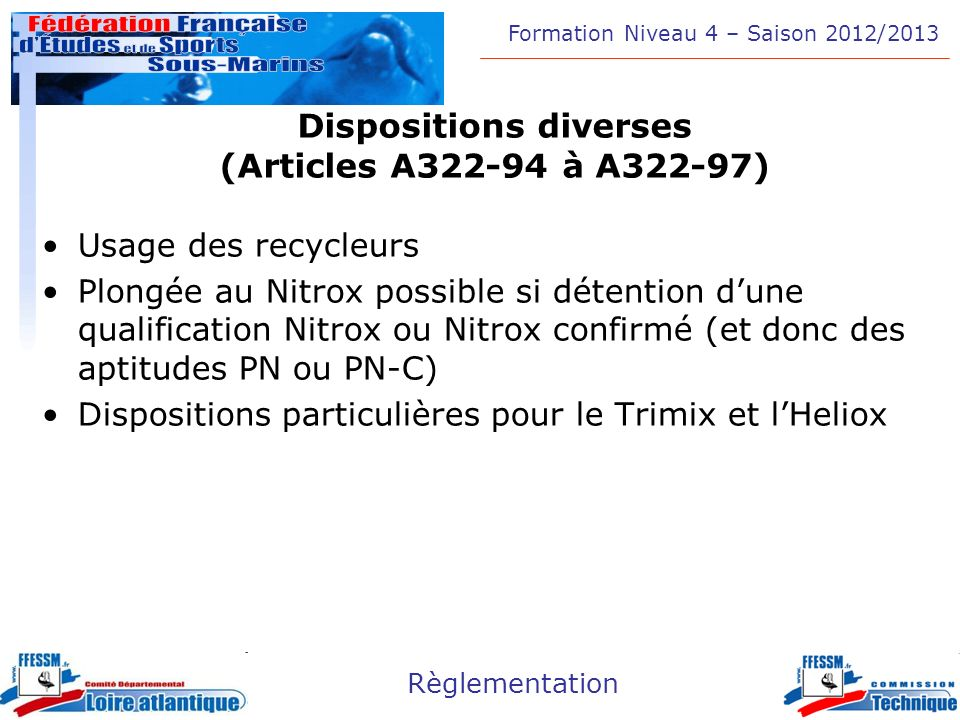 Dispositions diverses (Articles A322-94 à A322-97)