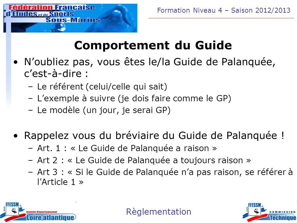 Comportement du Guide N'oubliez pas, vous êtes le/la Guide de Palanquée, c'est-à-dire : Le référent (celui/celle qui sait)