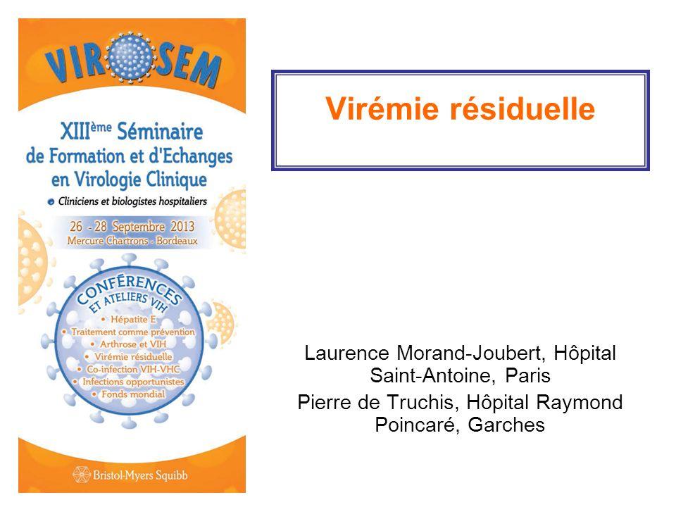Virémie résiduelle Laurence Morand-Joubert, Hôpital Saint-Antoine, Paris.