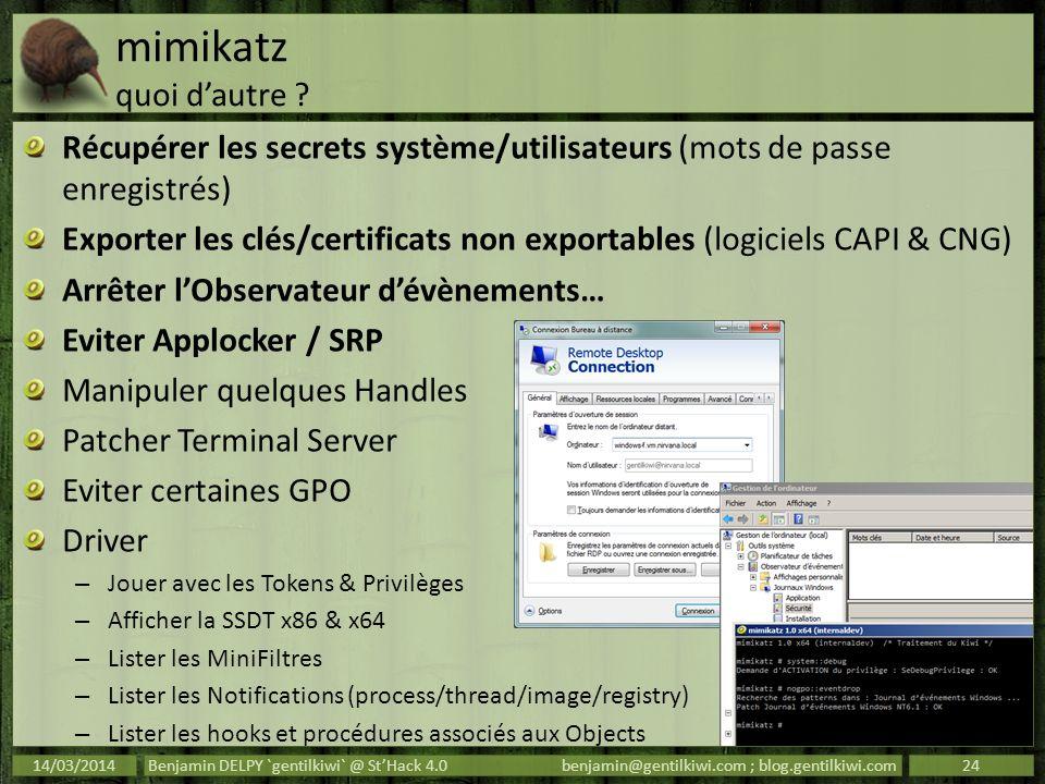 mimikatz quoi d'autre Récupérer les secrets système/utilisateurs (mots de passe enregistrés)