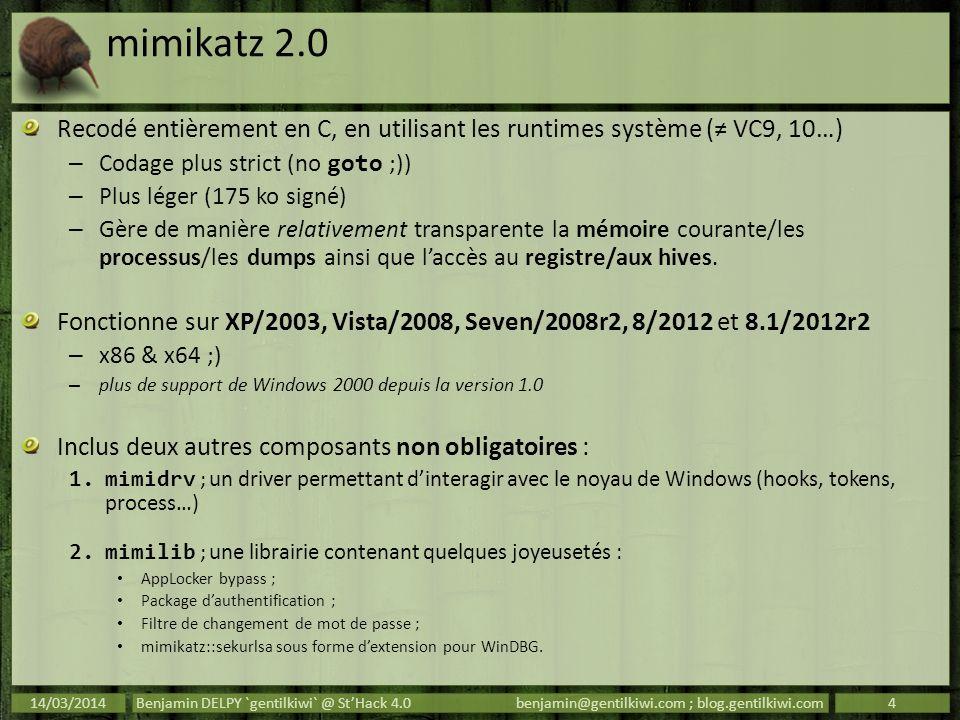mimikatz 2.0 Recodé entièrement en C, en utilisant les runtimes système (≠ VC9, 10…) Codage plus strict (no goto ;))