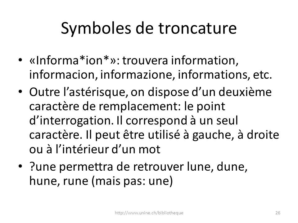 Symboles de troncature