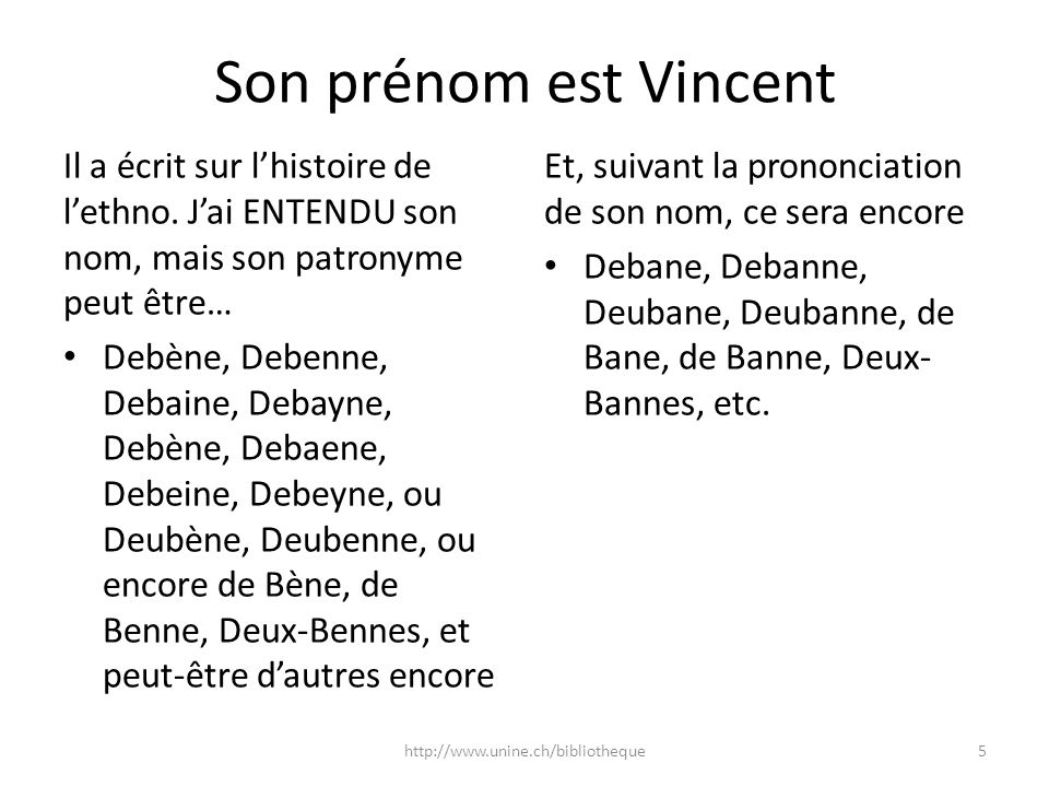 Son prénom est Vincent Il a écrit sur l'histoire de l'ethno. J'ai ENTENDU son nom, mais son patronyme peut être…