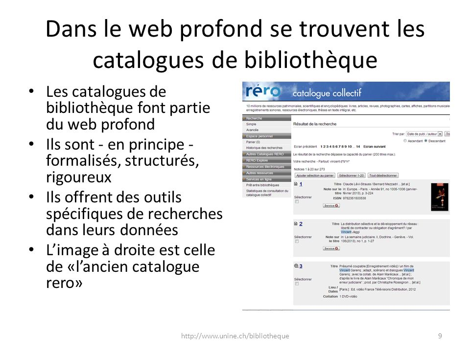 Dans le web profond se trouvent les catalogues de bibliothèque