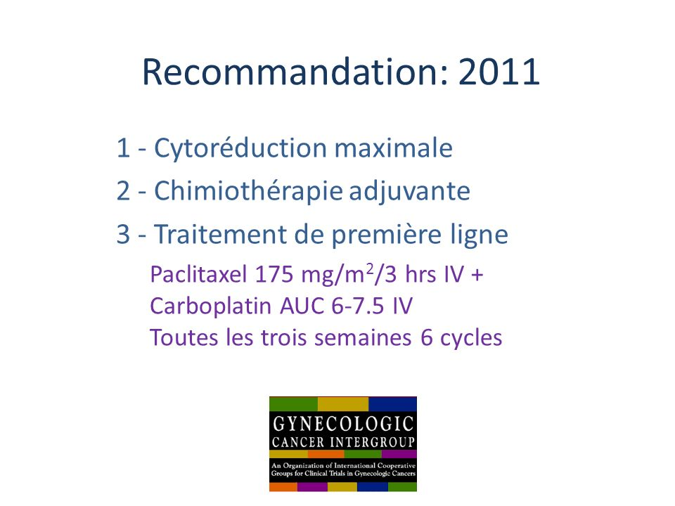 Recommandation: 2011 1 - Cytoréduction maximale