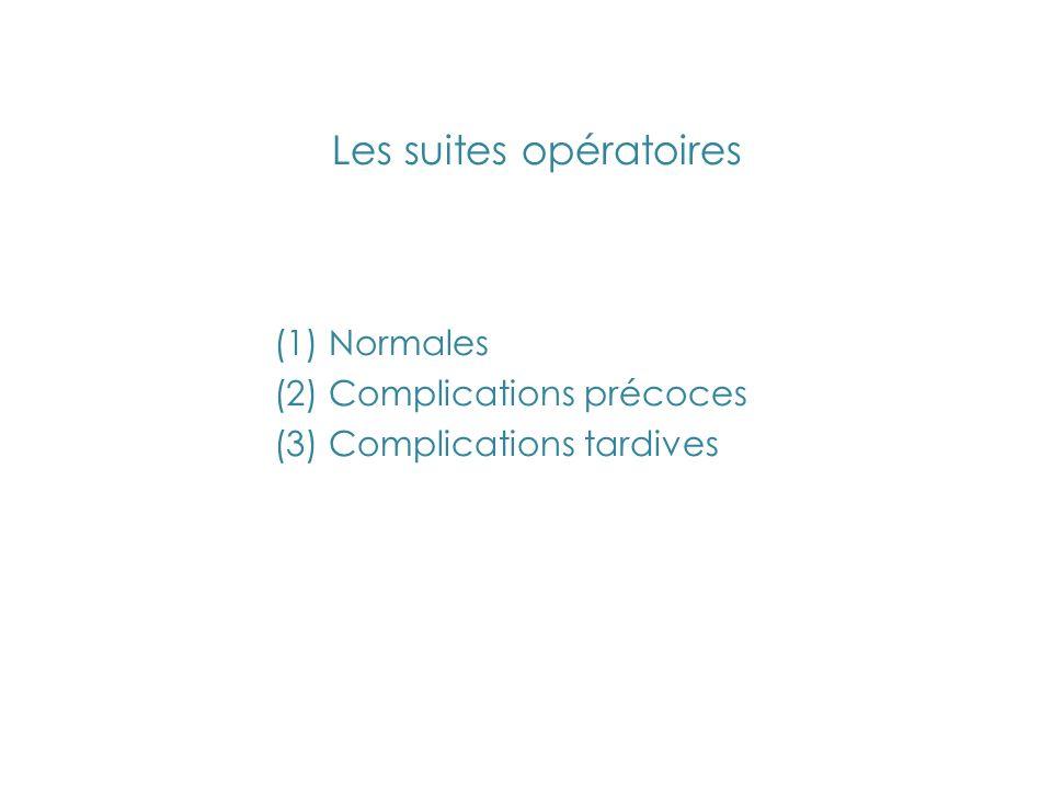 Les suites opératoires