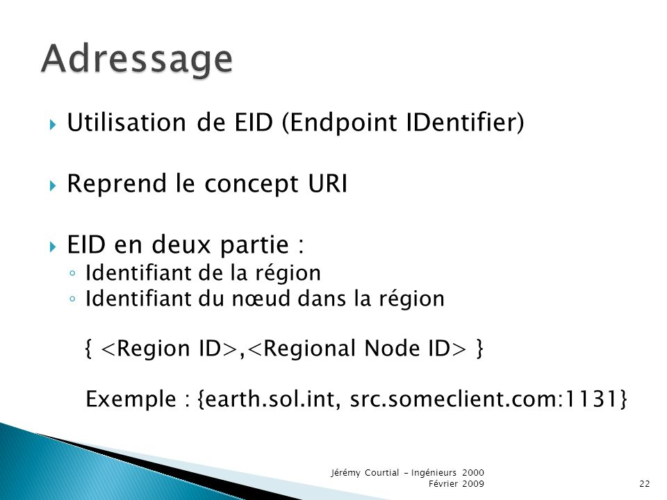 Adressage Utilisation de EID (Endpoint IDentifier)