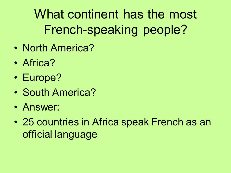 What continent has the most French-speaking people