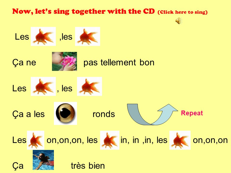 Now, let's sing together with the CD (Click here to sing) Les ,les