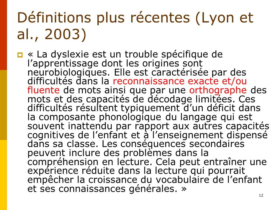 Définitions plus récentes (Lyon et al., 2003)