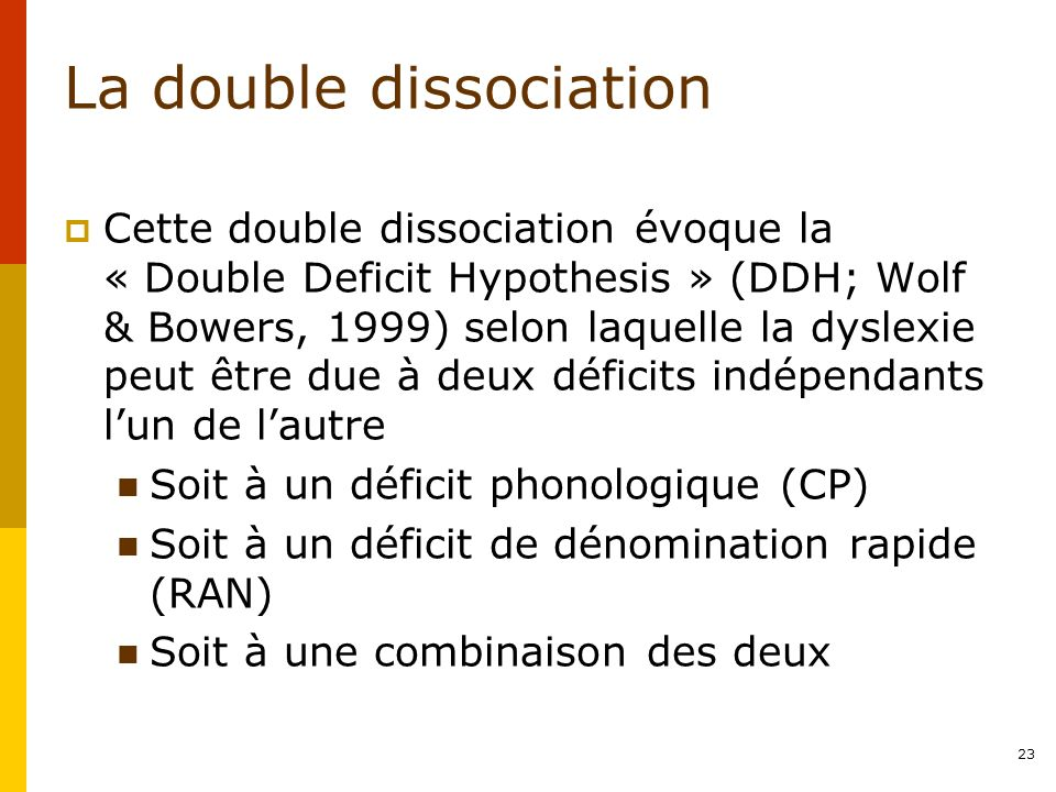 La double dissociation