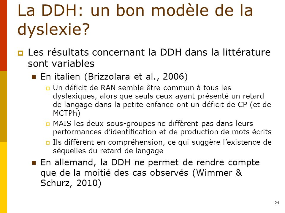 La DDH: un bon modèle de la dyslexie