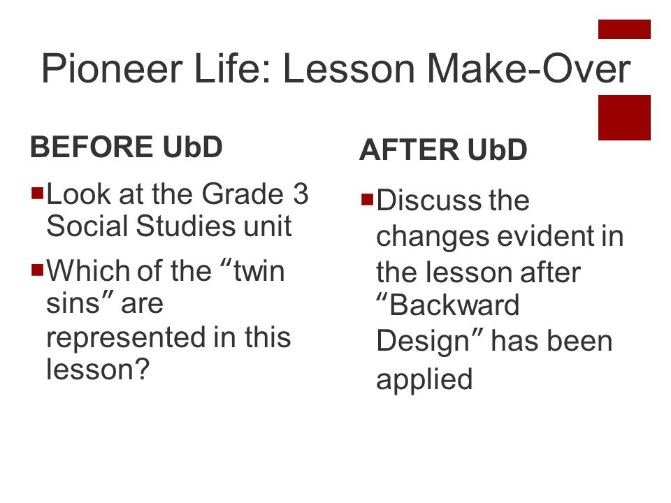 Pioneer Life: Lesson Make-Over