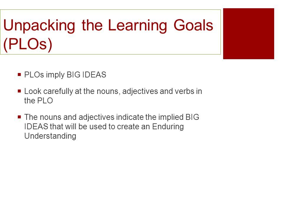 Unpacking the Learning Goals (PLOs)