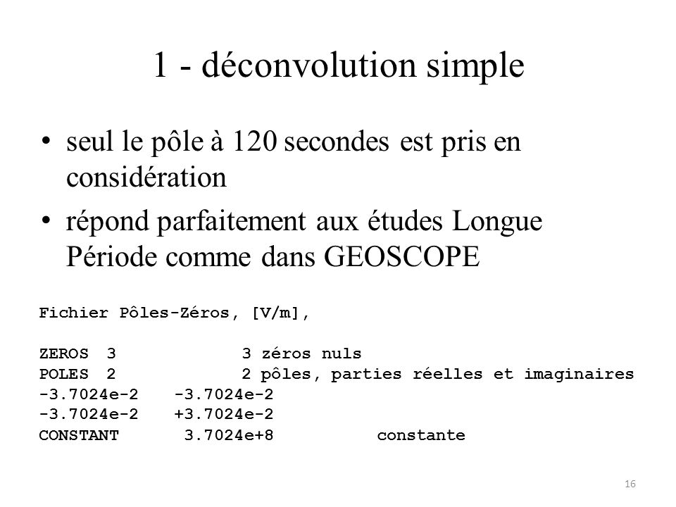 1 - déconvolution simple