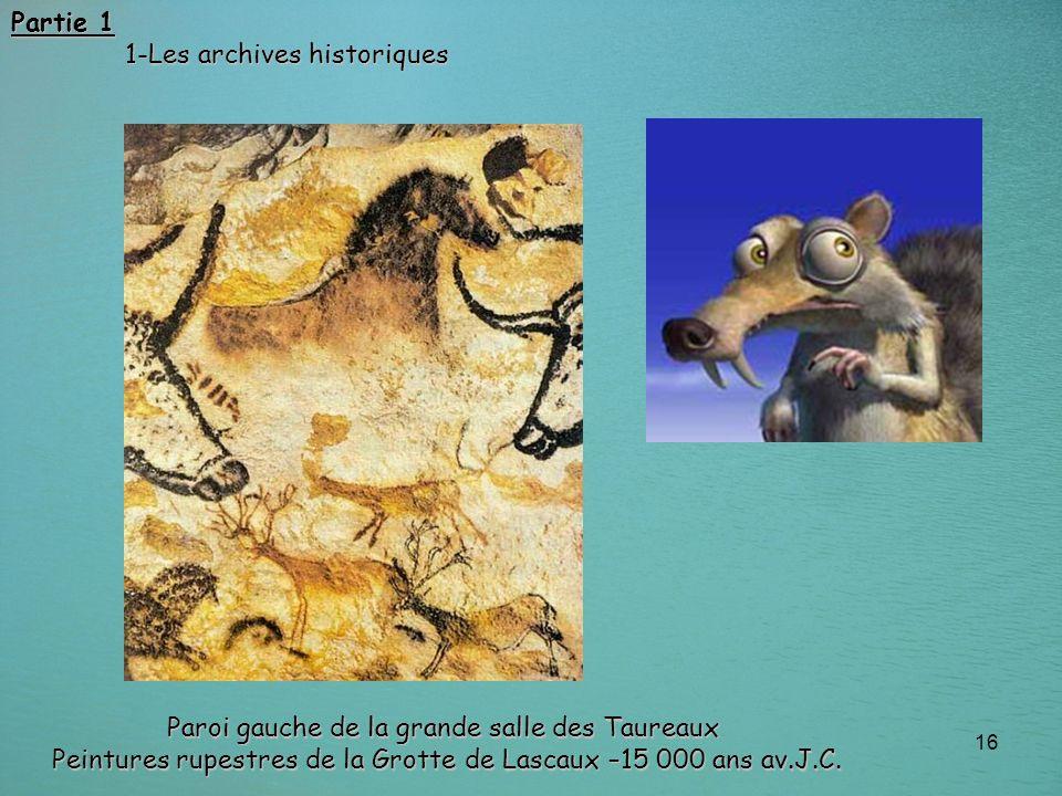 Partie 1 1-Les archives historiques.