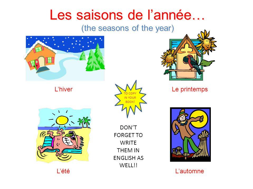 Les saisons de l'année…