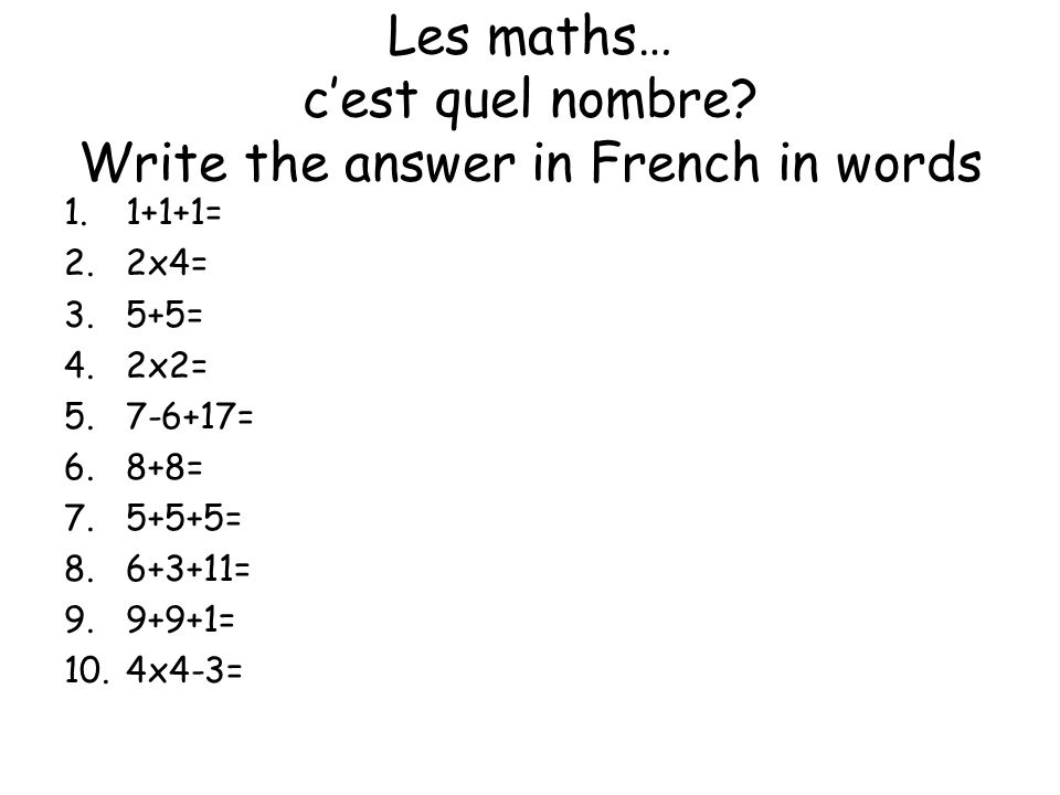 Les maths… c'est quel nombre Write the answer in French in words