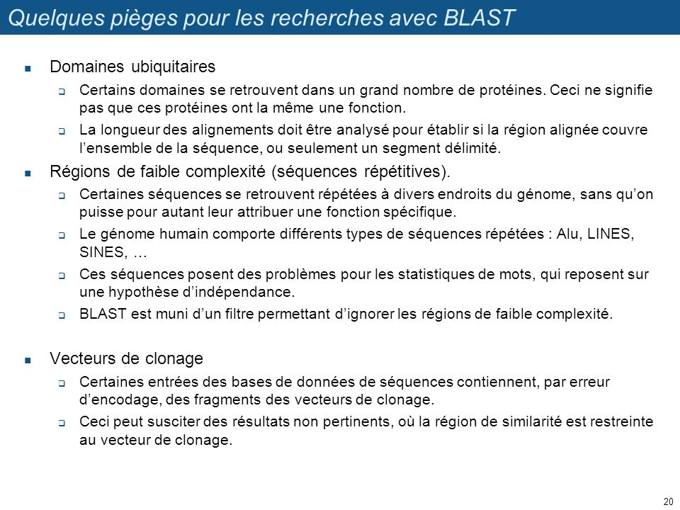 Quelques pièges pour les recherches avec BLAST