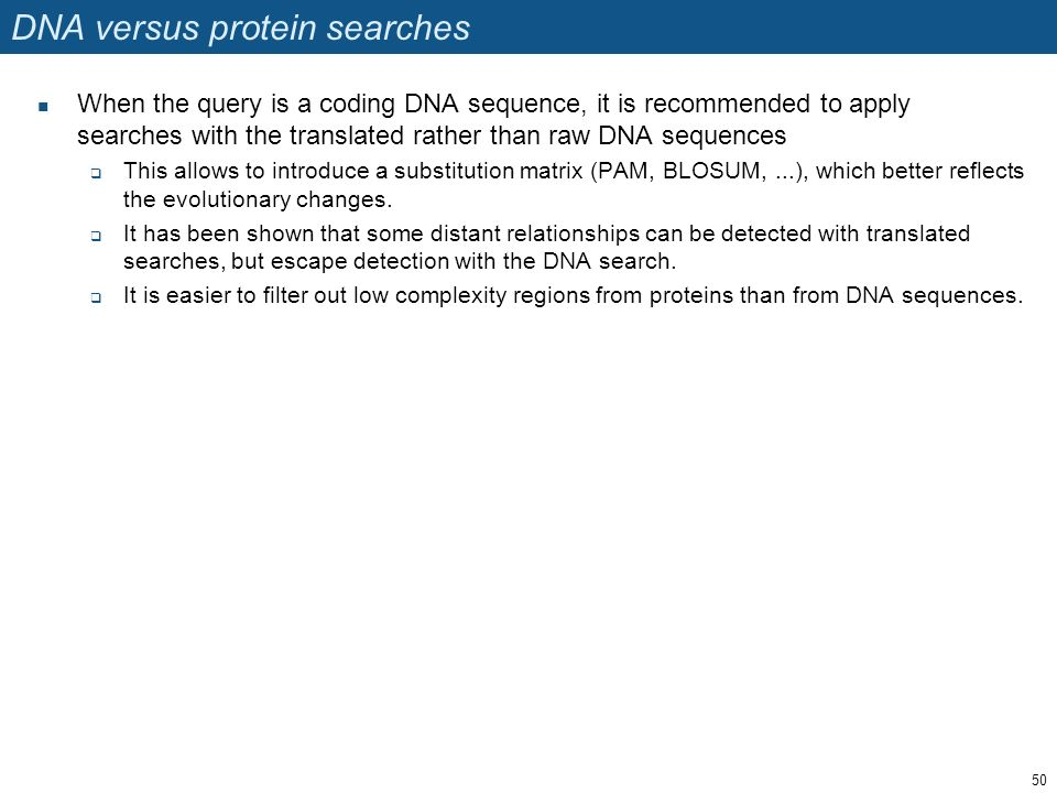 DNA versus protein searches