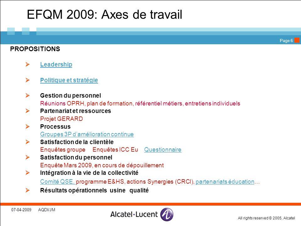 EFQM 2009: Axes de travail PROPOSITIONS