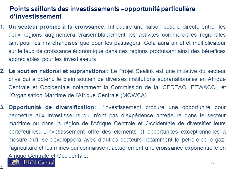 Points saillants des investissements –opportunité particulière d'investissement