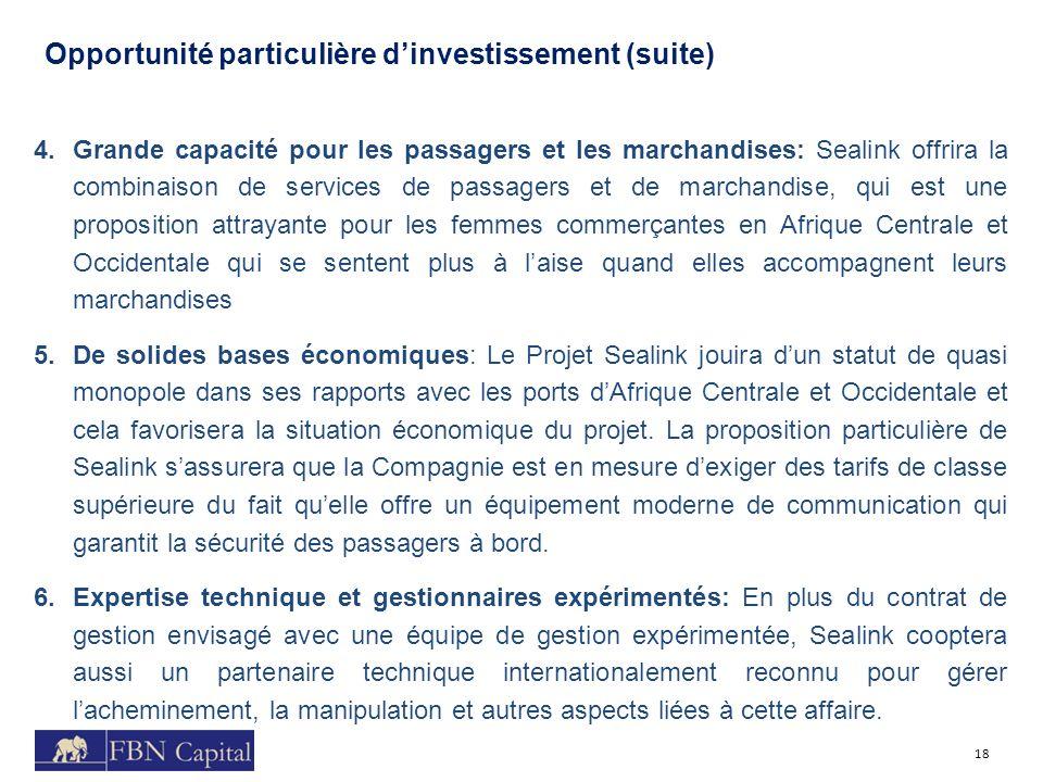 Opportunité particulière d'investissement (suite)