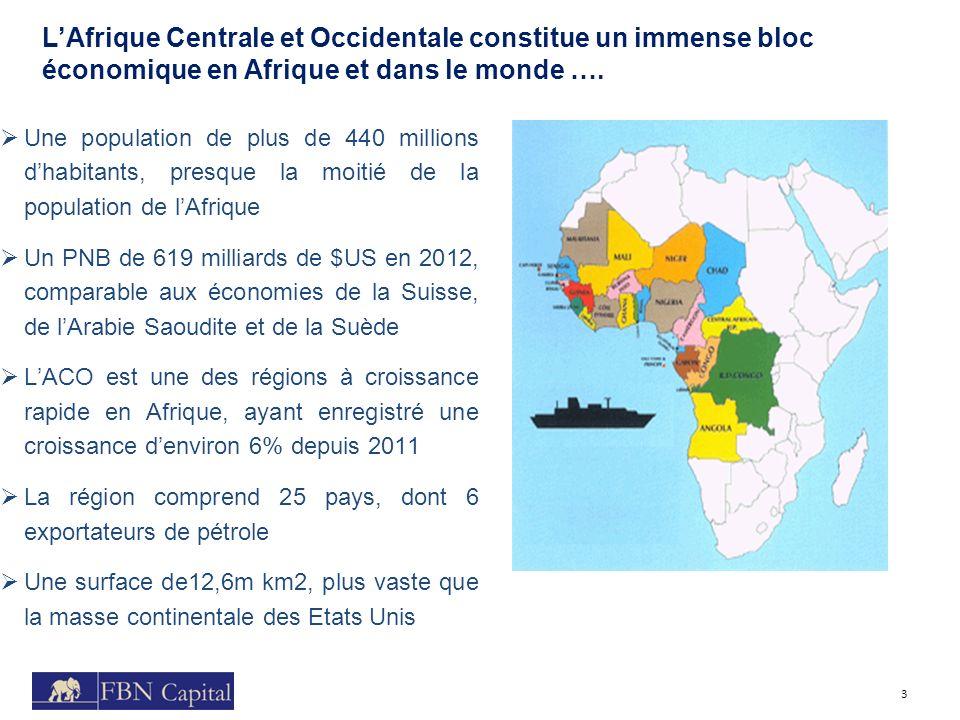 L'Afrique Centrale et Occidentale constitue un immense bloc économique en Afrique et dans le monde ….