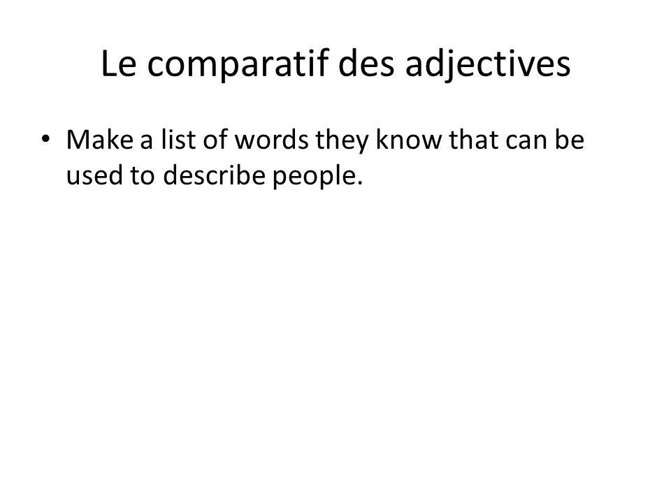 Le comparatif des adjectives