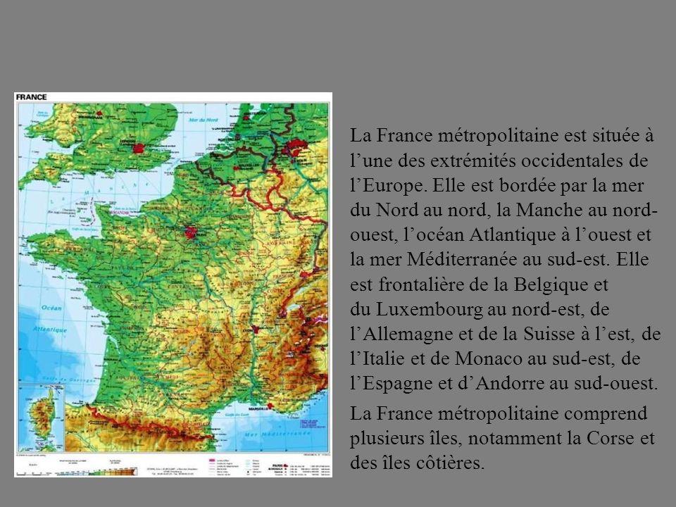 La France métropolitaine est située à l'une des extrémités occidentales de l'Europe.