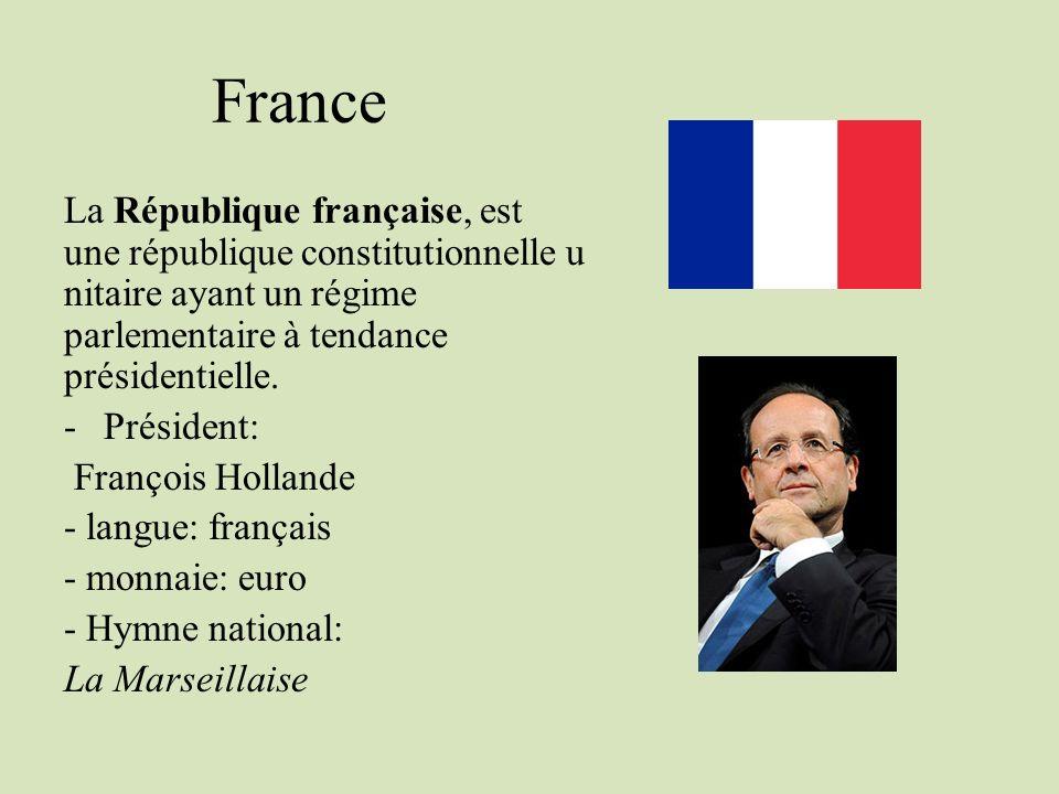 France La République française, est une république constitutionnelle unitaire ayant un régime parlementaire à tendance présidentielle.