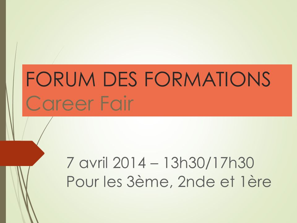 FORUM DES FORMATIONS Career Fair