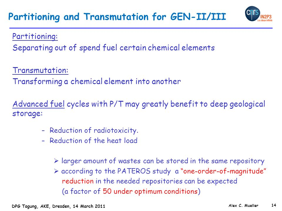 Partitioning and Transmutation for GEN-II/III