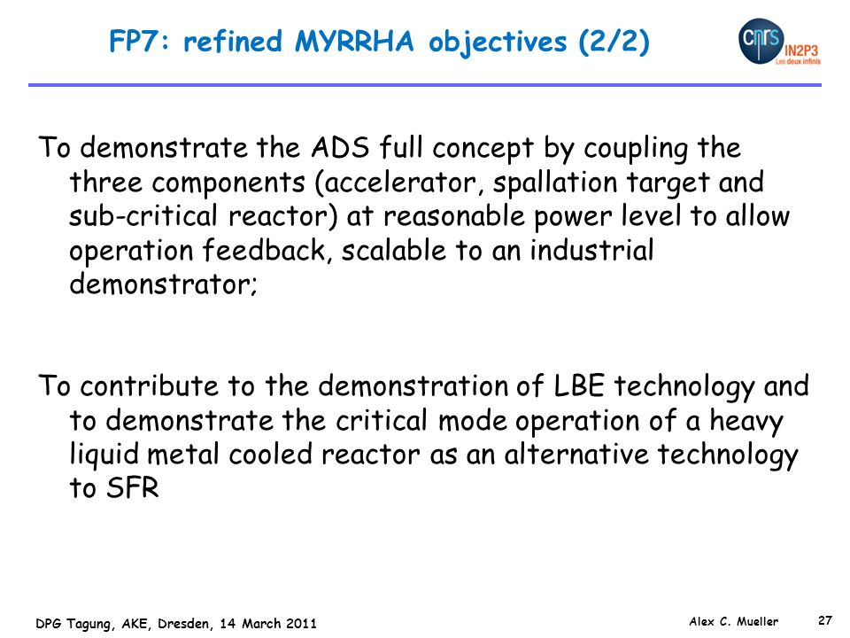 FP7: refined MYRRHA objectives (2/2)