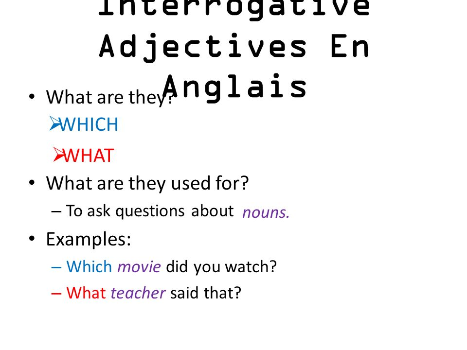Interrogative Adjectives En Anglais
