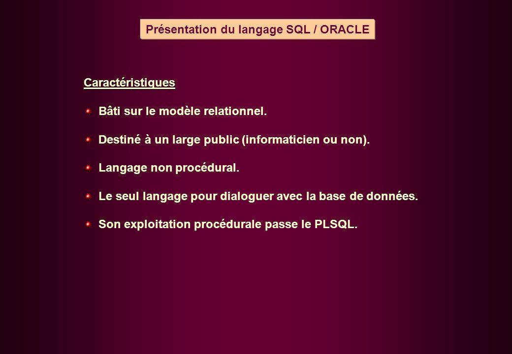 Présentation du langage SQL / ORACLE