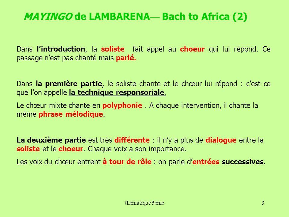 MAYINGO de LAMBARENA— Bach to Africa (2)