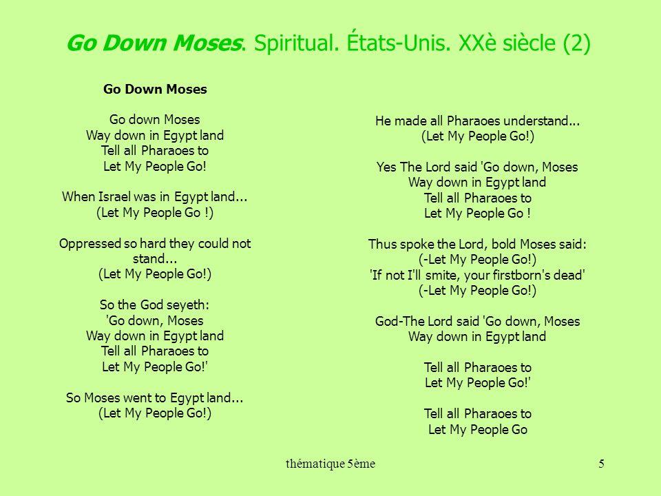 Go Down Moses. Spiritual. États-Unis. XXè siècle (2)