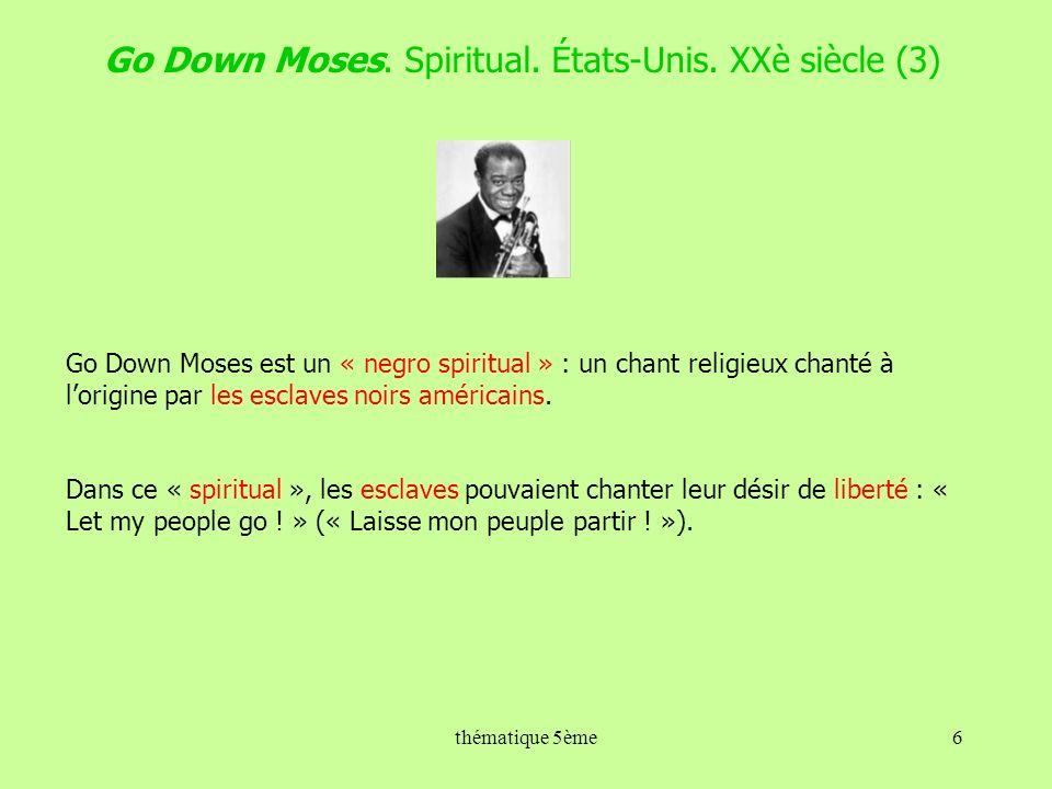 Go Down Moses. Spiritual. États-Unis. XXè siècle (3)