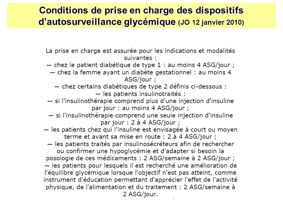 Conditions de prise en charge des dispositifs d'autosurveillance glycémique (JO 12 janvier 2010)